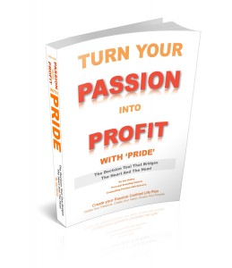 Passion into Profit Book