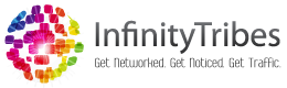 InfinityTribes. Get Networked. Get Noticed. Get Traffic.